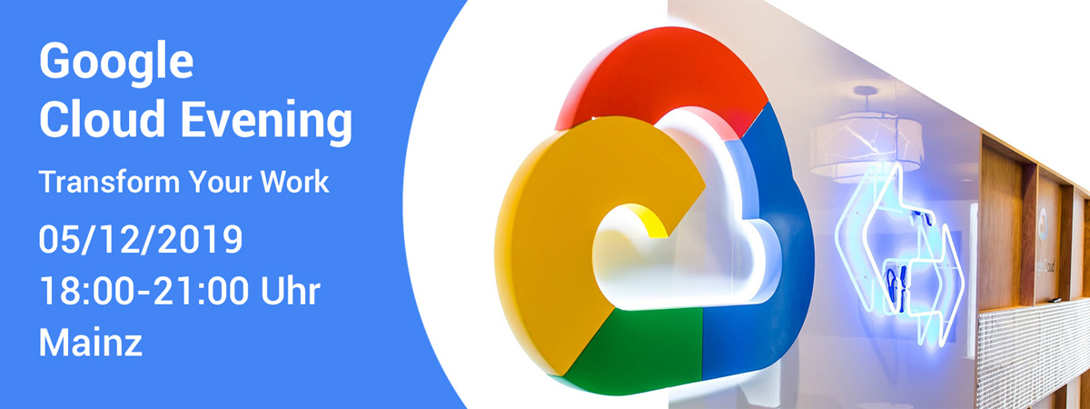 Google Cloud Evening am 05.12. in Mainz