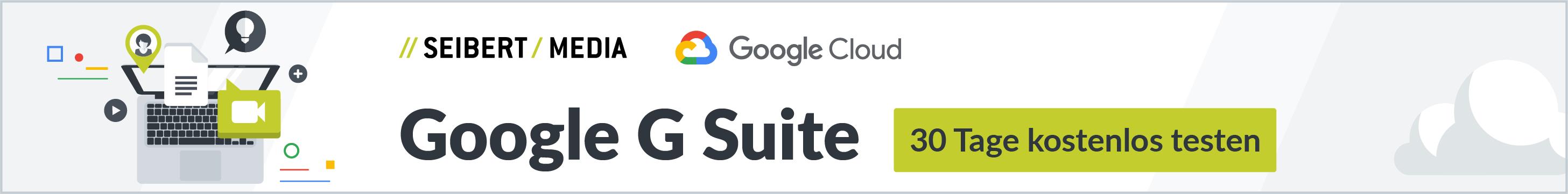 Google G Suite 30 Tage kostenlos testen