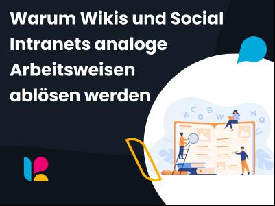 Wiki und Social Intranet - Die Zukunft der Arbeit