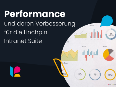 Performance der Linchpin Intranet Suite - Ein Update